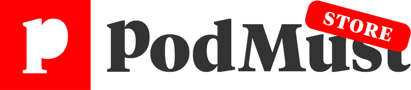 PodMust Store